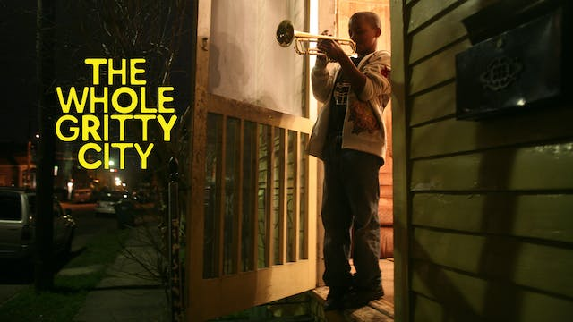 The Whole Gritty City (feature film)