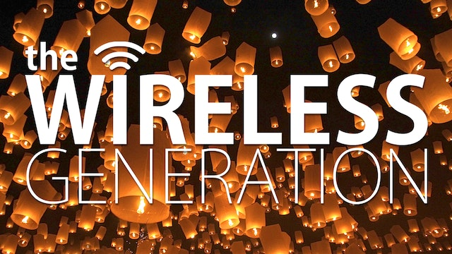 The Wireless Generation