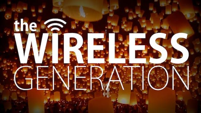 The Wireless Generation