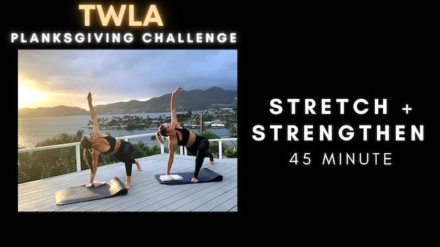 Planksgiving Challenge DAY 1: Stretch + Strengthen