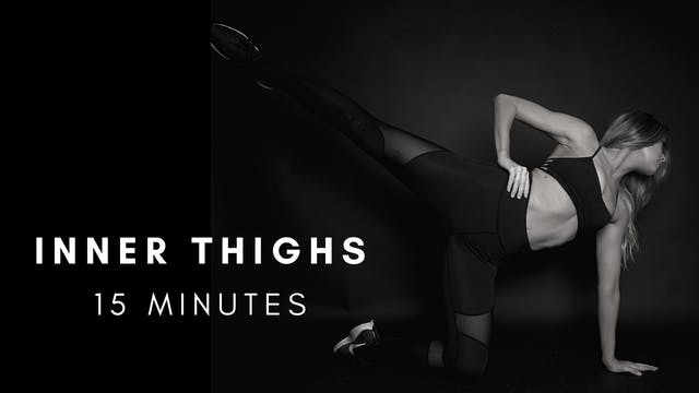 Inner Thighs 15 Minutes