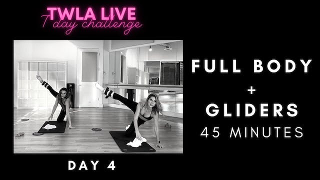 TWLA Live DAY 4: FULL BODY + GLIDER