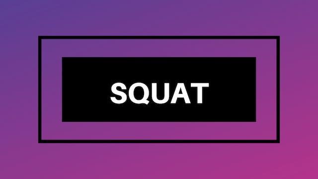 Squat Break Down