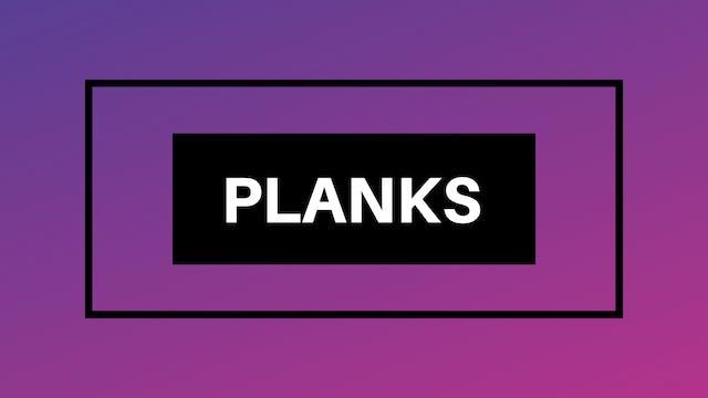 Planks Break Down