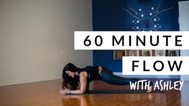 60-Minute FLOW with Ashley - 8/10 Dig Deep Flow