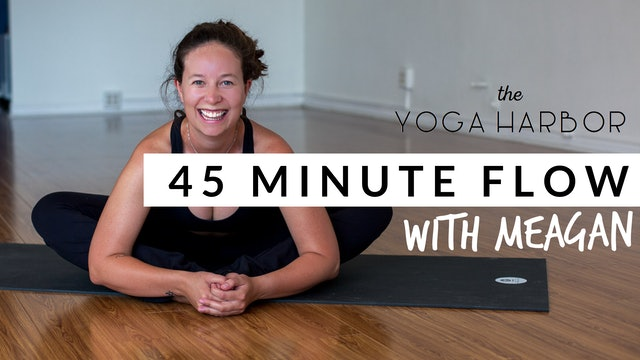45-Minute Evening FLOW with Meagan, 11/11, Easy on the Legs, Hips and Back