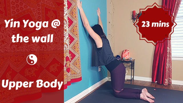 Yin Yoga at the Wall | Upper Back, Sh...