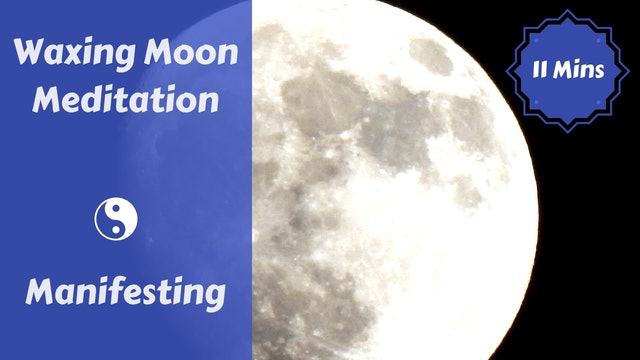 Waxing Moon Meditation + Journaling | Manifesting