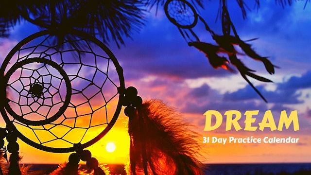 DREAM | 31 Day Practice Calendar | August '21