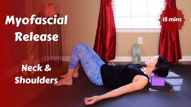 Myofascial Release for Neck & Shoulders