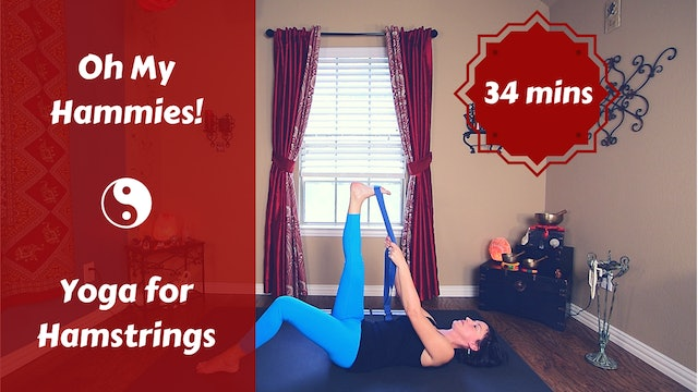 Oh My Hammies! | Slow Flow Yoga  for Hamstrings