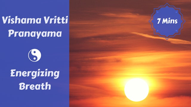 Vishama Vritti Pranayama | Energizing Breath