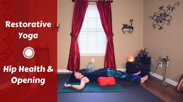 Gentle Restorative Yoga for Hips