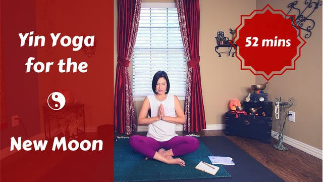 New Moon Yin Yoga | Setting Intentions