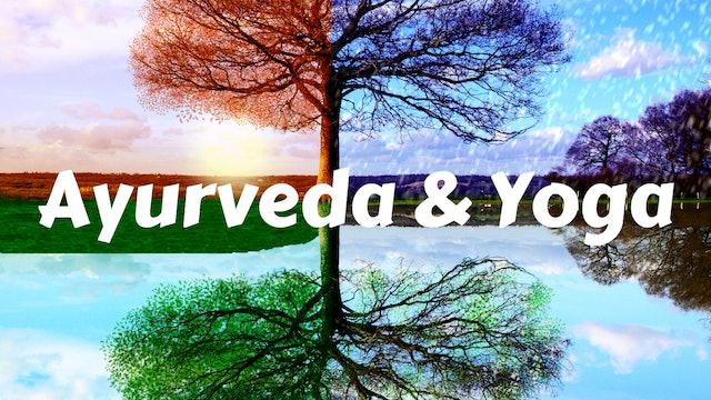 Ayurveda & Yoga