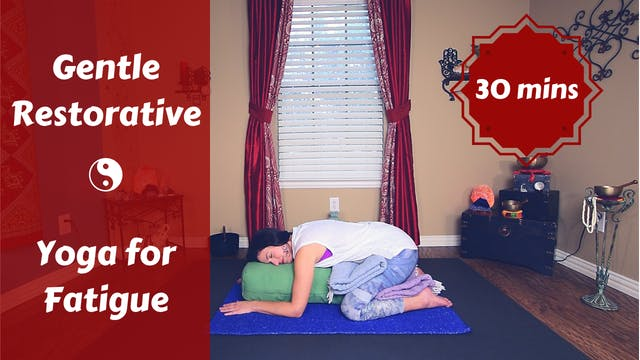 Gentle Restorative Yoga for Fatigue |...