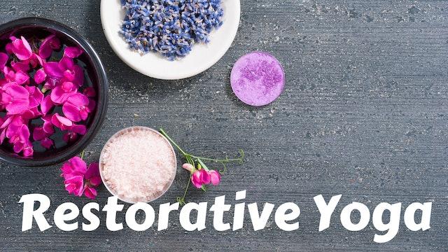 Restorative Yoga for Healing & Support