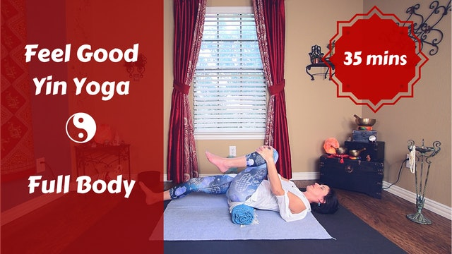 Full Body Feel Good Yin Yoga