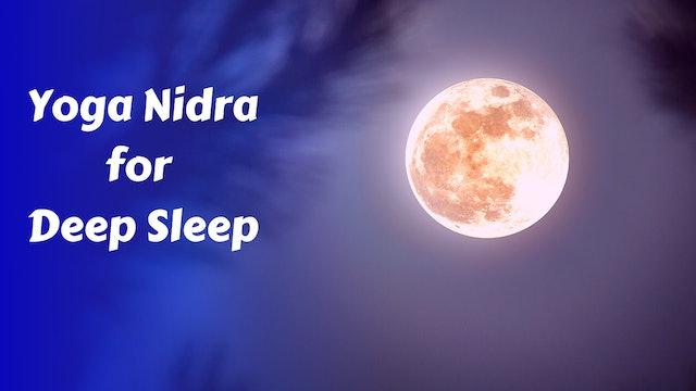 Yoga Nidra for Deep Restful Sleep