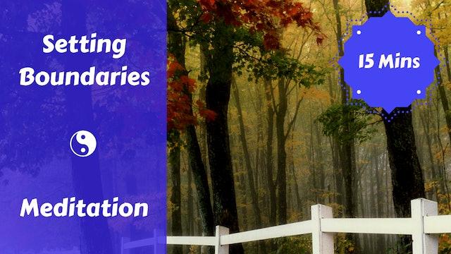 Setting Boundaries Meditation