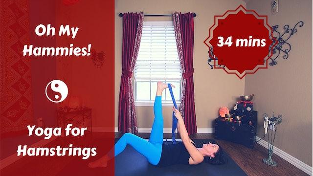 Oh My Hammies! | Slow Flow Yoga  for Hamstrings