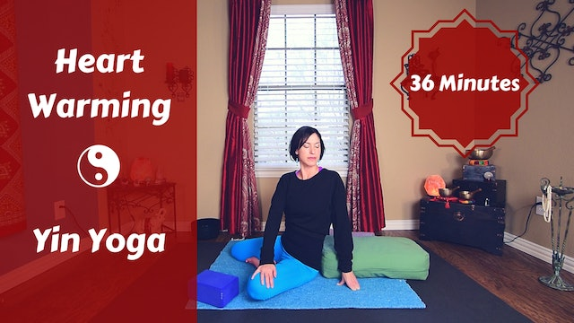 Heart Warming Yin Yoga