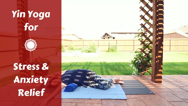 Yin Yoga for Overwhelm & Stress