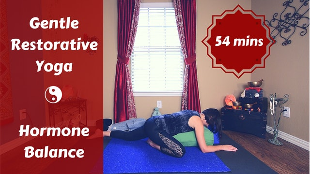 Gentle Restorative Yoga for Hormone Balance