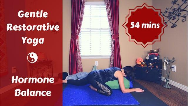 Gentle Restorative Yoga for Hormone Balance
