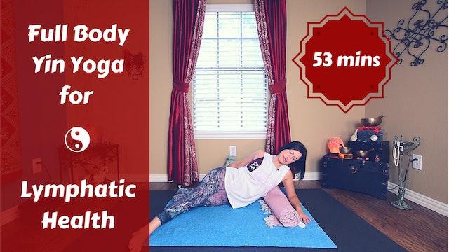 Full Body Yin Yoga for Lymphatic Health & Detox