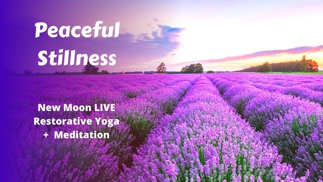 New Moon LIVE Restorative Yoga | Peaceful Stillness