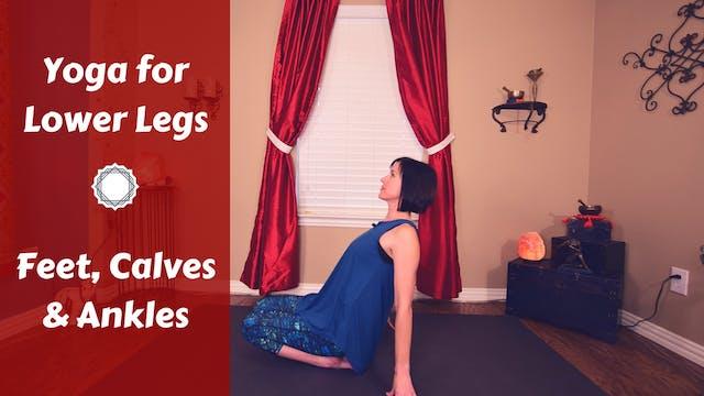 Yoga for Lower Legs:  Feet, Calves & ...