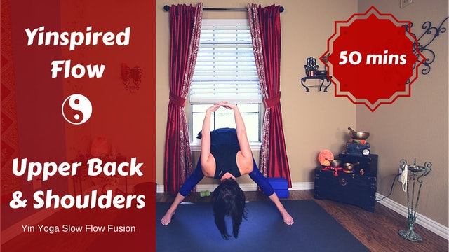 Yinspired Flow for Shoulders & Upper Back