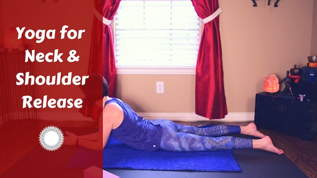Yoga for Neck & Shoulder Tension