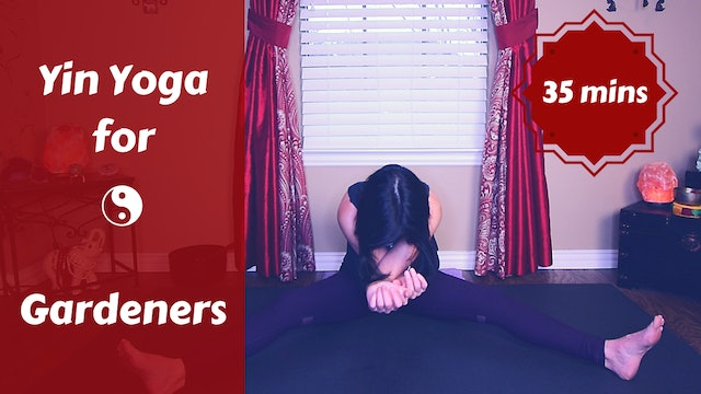 Yin Yoga for Gardeners | Full Body Yin