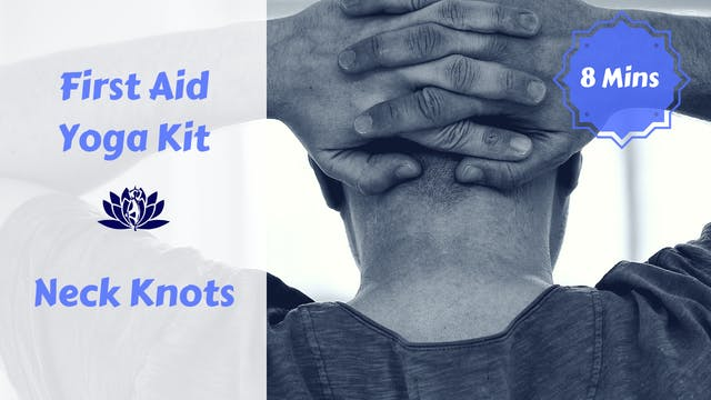 First Aid Yoga Kit | Neck Knots