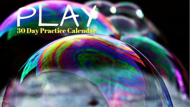 PLAY | 30 Day Practice Calendar