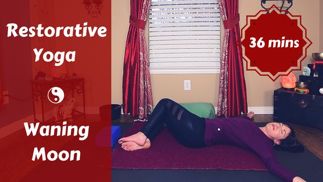 Restorative Yoga for the Waning Moon
