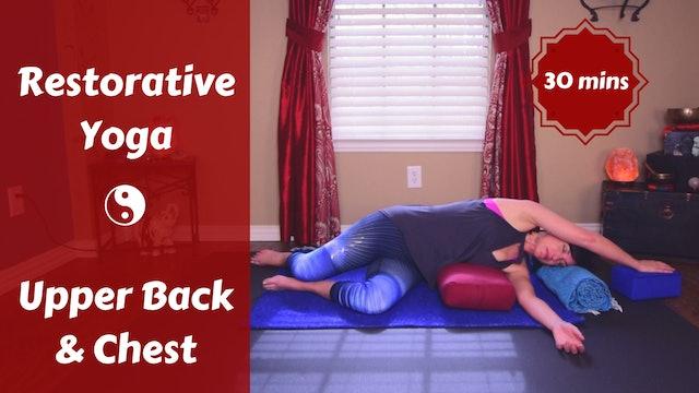 Restorative Yoga | Breathe Deeply | Upper Back & Chest