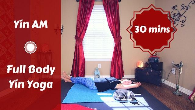 Yin AM Full Body Meridian Balancing in 30 Mins