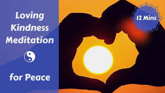 Loving Kindness/Metta Meditation