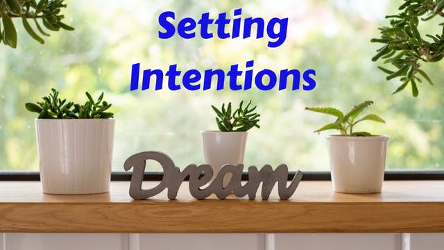 Setting Intentions | Online Workshop