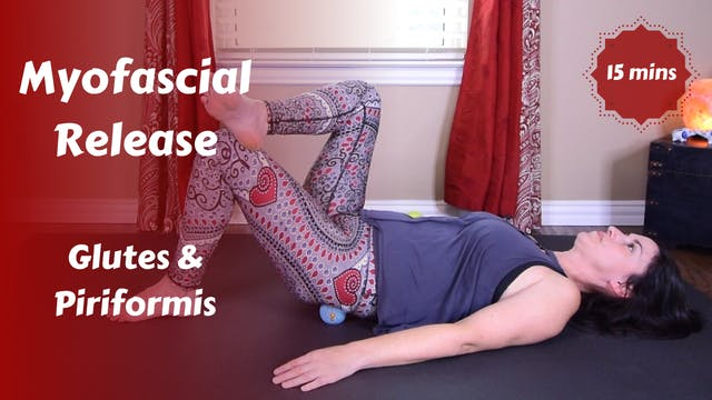 Myofascial Release for Glutes & Pirif...