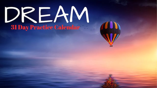 DREAM | 31 Day Practice Calendar