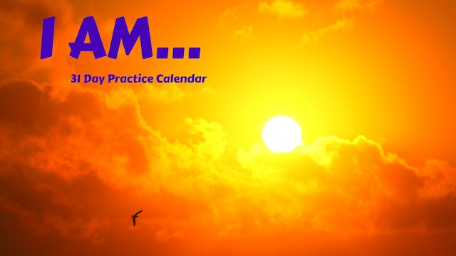 BE {I AM} | 31 Day Practice Calendar July '20