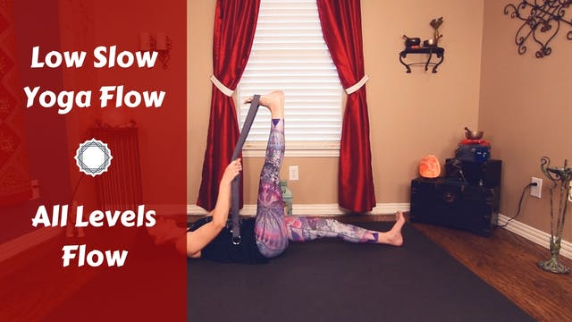 Low Slow Yoga Flow | Grounding Flow