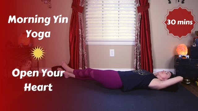 Morning Yin Yoga for an Open Heart