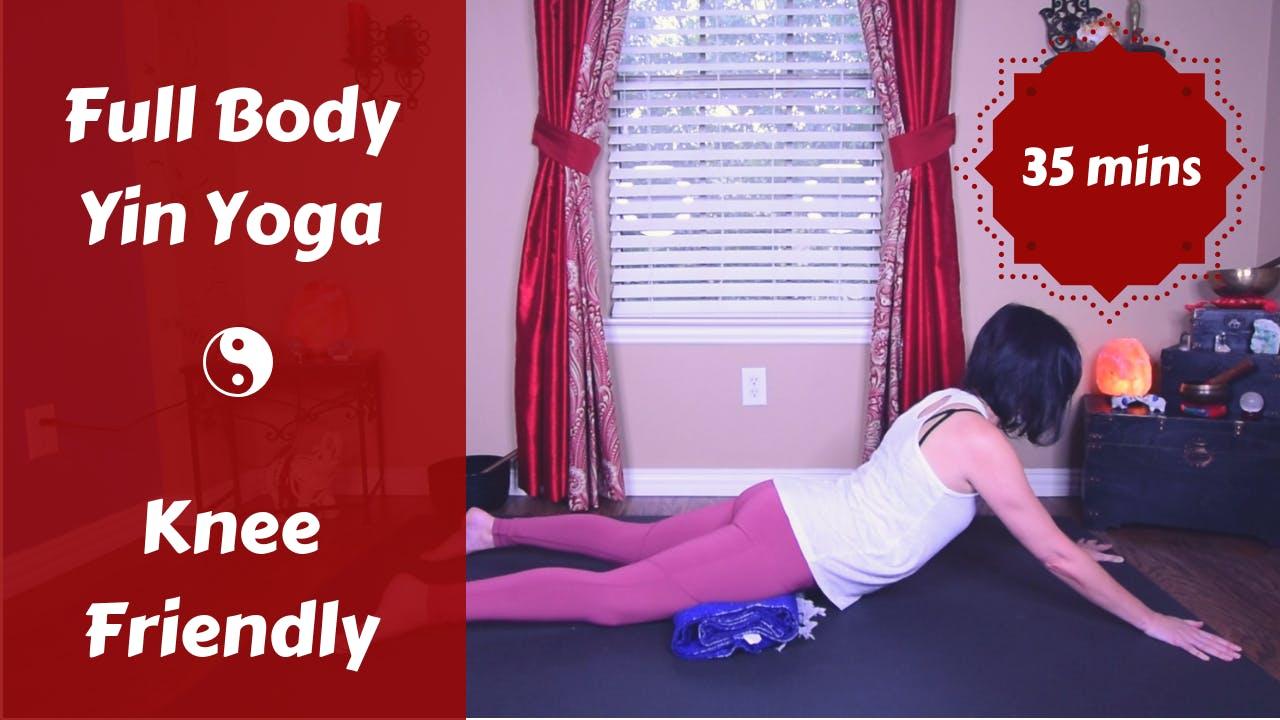 Full Body Knee Friendly Yin Yoga Yoga 25 35 Minutes The Yoga Ranger