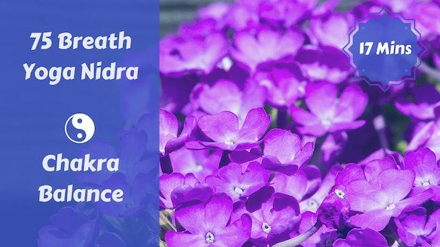 75 Breath Yoga Nidra | Chakra Balancing