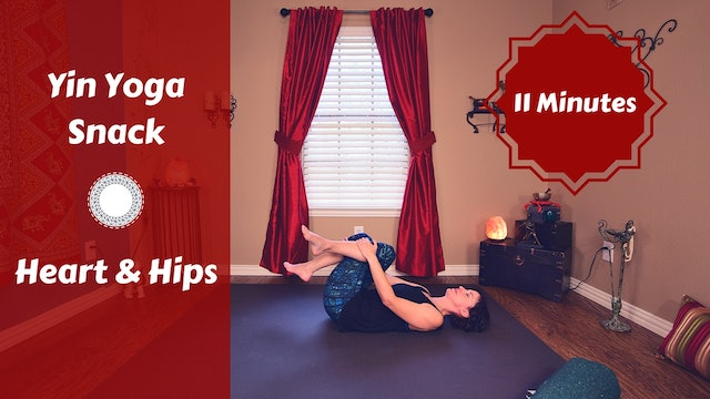 Yin Yoga Snack for the Heart & Hips